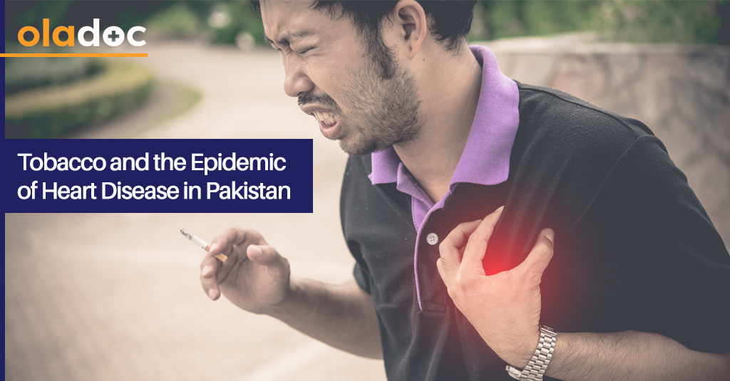 Tobacco and the Epidemic of Heart Disease in Pakistan