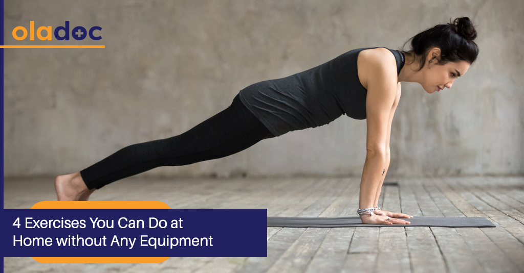 4 Exercises You Can Do at Home Without Any Equipment