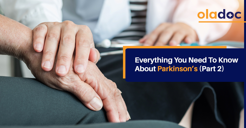 Everything You Need to Know About Parkinson's (Part 2)
