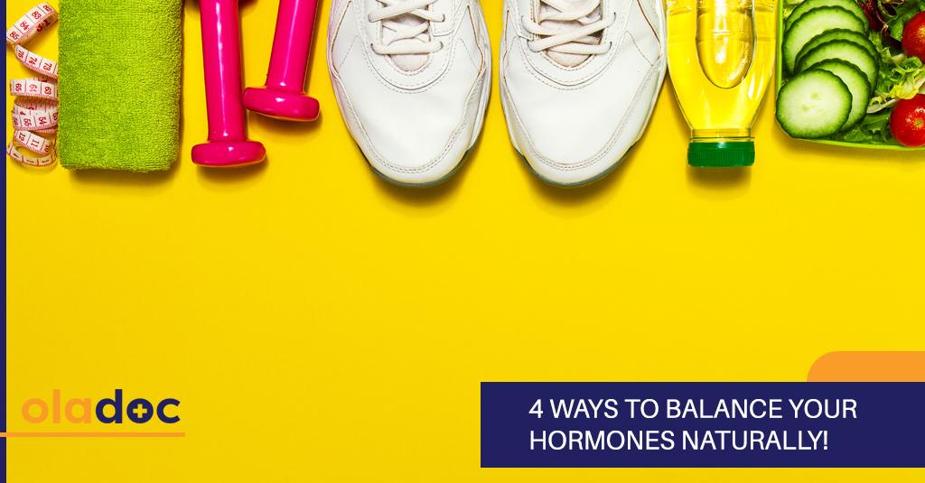 4 Ways to Balance Your Hormones Naturally!